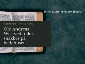 Kveldsmøte @ Salem-Huftarøy bedehus, Storebø